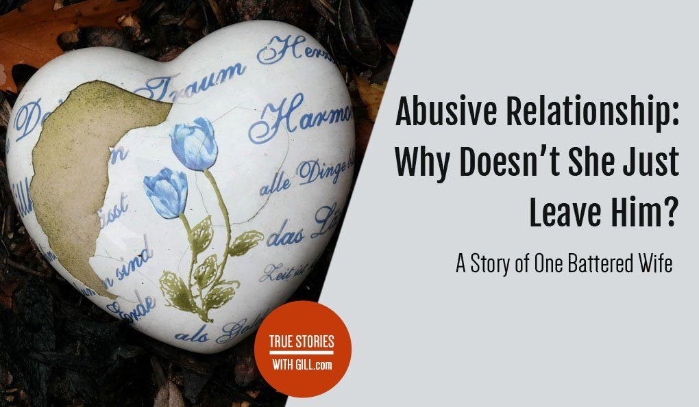 Abusive Relationship: A Story of One Battered Wife